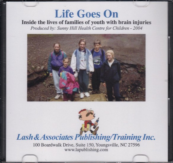 Life Goes On (Inside the lives of families of youth with brain injuries)